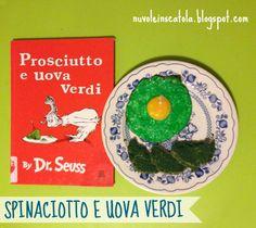 Prosciutto e uova verdi: un libro (famosissimo) e un'idea per una cena a sorpresa per i bimbi.