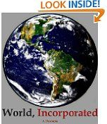 Free Kindle Books - Political - POLITICAL - FREE -  World, Incorporated