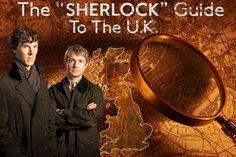 "The ""Sherlock"" Guide To The U.K"