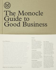 The Monocle Guide to Good Business: Monocle: 9783899555370: Amazon.com: Books
