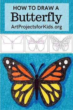Learn how to draw a Butterfly with this fun and easy art project for kids. Simple step by step tutorial available. art for kids How to Draw a Butterfly Easy Butterfly Drawing, Easy Flower Drawings, Cartoon Butterfly, Easy Drawings For Kids, Butterfly Painting, Butterfly Art, Drawing For Kids, Drawing Ideas, How To Draw Butterfly