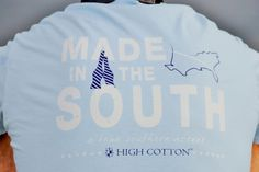 """Made in the South"" tee is really made in the South. @highcottonties"