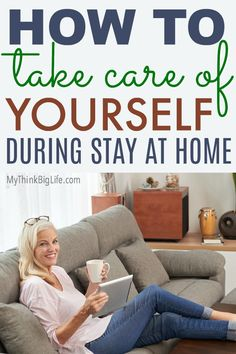 From staying healthy and fit to staying emotionally balanced, I've got you covered! Here is a round-up of my favorite ways to take care of yourself during stay at home.