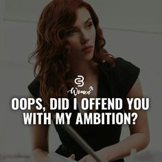 oops did i offend you with my ambition ? quote