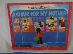vintage 1982 A Chair for my Mother book by Vera B. Williams by TheVintageKeepers on Etsy