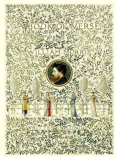 William Morris, The well at the world's end (Printed by Kelmscott Press, A Book of Verse, 1870 A Book of Verse, . Book Cover Art, Book Cover Design, Book Design, Book Art, Arts And Crafts Movement, Art And Illustration, Pattern Illustration, Architecture Art Nouveau, Movement Architecture