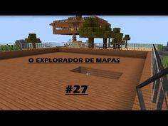 MINECRAFT O Explorador de mapas #27-E