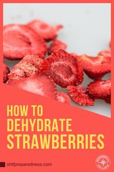 Learning how to dehydrate strawberries will give you another weapon in your long term food storage arsenal. Dehydrated Strawberries, Dried Strawberries, Dehydrated Food, Emergency Food Supply, Emergency Preparedness, Survival, Long Term Food Storage, Canning Recipes, Canning Tips