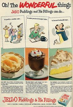 Jell-O Puddings & Pie Fillings ad, 1953. #vintage #1950s #food #desserts #ads
