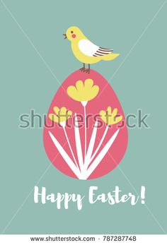 a cute bird sitting on an easter egg decorated with flowers; Happy Easter poster or card; vector flat illustration