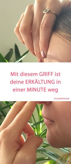 Nose free in 1 minute: With this handle it works- Nase frei in 1 Minute: Mit diesem Griff klappt es I will test the next cold . Health Tips, Health And Wellness, Health And Beauty, Health Fitness, Fitness Workouts, Fitness Motivation, Acupuncture, Healthy Sport, Healthy Life