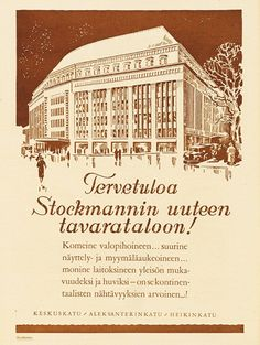 Mainos: Stockmannin uusi tavaratalo, 1926 Helsinki, Retro Ads, Retro Vintage, 1920s Ads, Learn Finnish, Old Commercials, Old Ads, Historian, Old Photos
