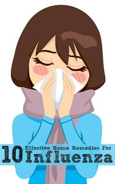 Effective home remedies for influenza. #pioneersettler