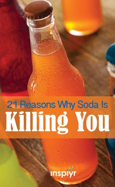 21 Reasons Why Soda Is Killing You by Inspiyr.com // Nutritional experts agree that soda is the worst thing you can do to yourself. It may be a tasty drink that is readily available at every turn but it can cause severe damage to your health! #Inspiyr