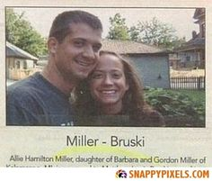 Funny Wedding Announcements in the Newspaper - Snappy Pixels Odd Names, Funny Names, Wedding Name, Wedding Humor, Name Games, Good Humor, Wedding Announcements, News Stories, Newspaper