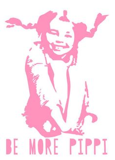 Muur Vinyl Sticker Be More Pippi Pippi Langkous door PaperCandyNL