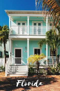 The 10 Most Beautiful Towns In Florida | Pinterest: @theculturetrip