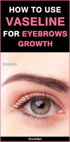 Well maintained, thick and shapely eyebrows can enhance the facial beauty in a significant manner. Here we Discussed how to use vaseline for eyebrows growth Vaseline Eyebrows, Vaseline Uses, Mac Cosmetics, Vaseline Beauty Tips, Eyebrow Growth, Eyelash Growth, Skin Tag, Smokey Eye Makeup, Eye Brows