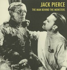 Jack Pierce - The Man Behind the Monsters by Scott Essman. $8.83. 50 pages. Publisher: CreateSpace; Deluxe Edition edition (June 17, 2000)