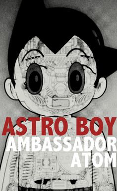 Ambassador Atom by Osamu Tezuka, Japan