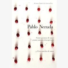 Veinte Poemas de Amor by Pablo Neruda --- First published in 1924 and available only in Spanish, Viente Poemas de Amor y una Canción Desperada remains one of the Chilean poet Pablo Neruda's most popular works. Daringly metaphorical and based upon Neruda's own private associations, this poetry collection, written in Spanish, is a gateway to passion and the erotic.