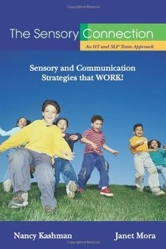 The Sensory Connection: An OT and SLP Team Approach - The Sensory Spectrum