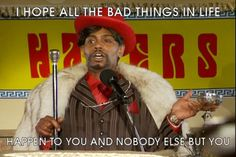 Dave Chappelle - how I feel about a lot of people The Bloodhound Gang, Player Hater, Chappelle's Show, Chris Christie, Dave Chappelle, Sneak Attack, Funny Memes, Hilarious, I Hate You