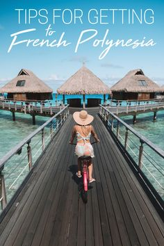 Tips for Getting to French Polynesia