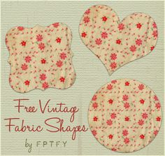 Free Vintage Fabric Shapes CU ok! - Free Pretty Things For You