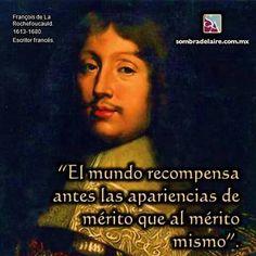 Efeméride Literaria En 1680 muere François de La Rochefoucauld, autor de Máximas Literatura www.sombradelaire.com.mx