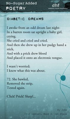 1st Place Winner of the 3rd of the No Sugar Added® Poetry contest: #NSAP Read this and all the winners here: http://www.tudiabetes.org/profile/NoSugarAddedPoetry