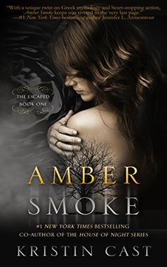 Amber Smoke: The Escaped - Book One by Kristin Cast http://www.amazon.com/dp/B00ZD87VWY/ref=cm_sw_r_pi_dp_L3yHvb0KDK6PG