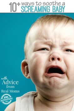 Ways to soothe a screaming baby from moms who have been there by Katie at Kids Activities Blog