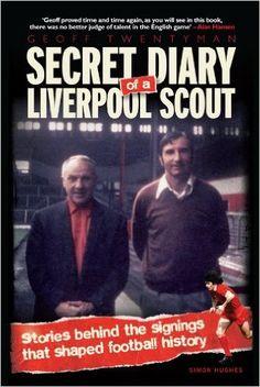 9dd2592c4 SECRET DIARY of a LIVERPOOL SCOUT eBook  Simon Hughes
