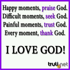 God is awsome Thank You God, Dear God, Hope In God, Gods Glory, Seeking God, God Loves You, Praise God, Happy Moments, Powerful Words
