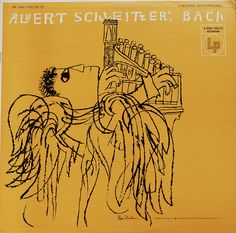 Album cover design by Ben Shahn.  Albert Schweitzer: Bach  Columbia Records.
