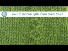 The Little Pearl Cable Stitch :: Knitting Stitch #171 :: New Stitch A Day