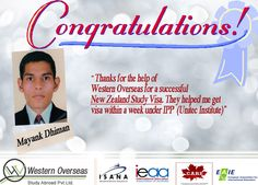 Mayank is thankful to Western Overseas for helping him get Study Visa for New Zealand. Best of Luck to Mayank for a new journey.