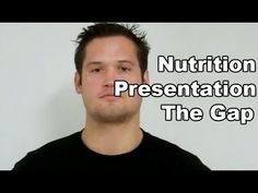 Nutrition Presentation - The Gap