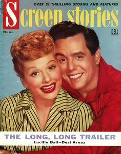 """Lucille Ball & Desi Arnaz """"I Love Lucy"""" - Screen Stories, Feb."""