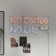 "pinterest // @reflxctor neon board ""no coffee no life"""