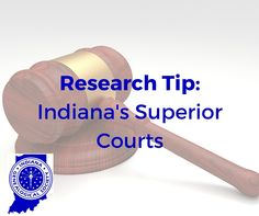 Indiana Genealogical Society Blog: Research Tip: Indiana's Superior Courts
