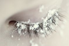 snowflakes that stay on my nose and eyelashes