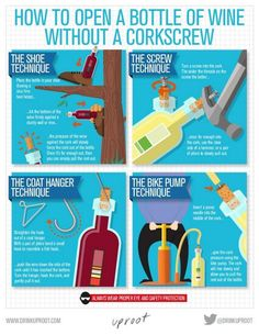useful tips for de-corking a wine without a corkscrew.I just keep a wine bottle opener in my emergency kit in my car Open Wine Without Corkscrew, Wine Infographic, Infographics, Stella Rosa, Types Of Wine, Wine Case, Wine Quotes, In Vino Veritas, Wine Online