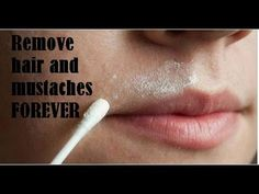 Remove hair and mustaches FOREVER - YouTube