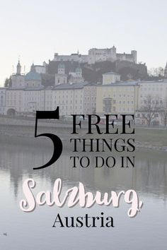 Five free things to do in Salzburg, Austria