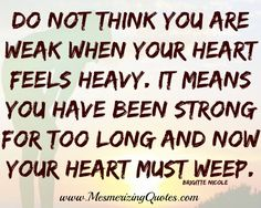 Heavy Heart Quotes. QuotesGram by @quotesgram