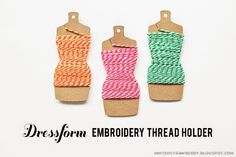 DIY: Dressform Embroidery Thread Holders   Template