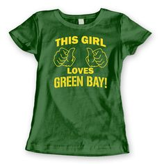 THIS GIRL Loves GREEN Bay - funny hip cool vintage packers football jersey gb green bay new tee shirt - Womens Forest Green T-shirt 1428