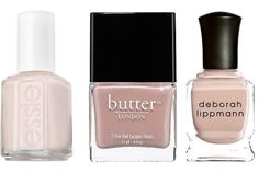 The Last Three Nude Nail Polishes You'll Ever Need To Buy  The Best Super-Conservative Nude: Essie Nail Polish in Allure ($8)  The Best Sultry Shimmer For a Hot Date: Butter LONDON in Yummy Mummy ($14)  The Best Everyday Shade: Deborah Lippmann Nail Lacquer in Naked ($16)